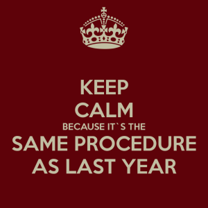 keep-calm-because-its-the-same-procedure-as-last-year